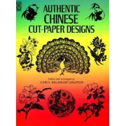 Authentic Chinese Cut-Paper Designs by Carol Belanger Grafton