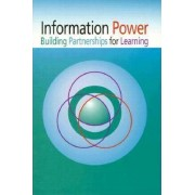 Information Power Building Partnerships for Learning by American Association of School Librarians