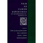 Pain As Human Experience: An Anthropological Perspective