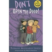 Don't Open the Door! by Veronika Martenova Charles