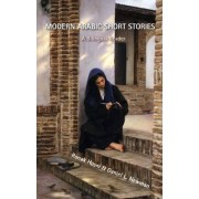 Modern Arabic Short Stories by Daniel L. Newman