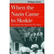 When the Nazis Came to Skokie by Philippa Strum