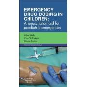 Emergency Drug Dosing in Children by Mike Wells
