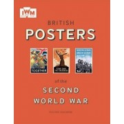 British Posters of the Second World War by Richard Slocombe