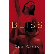 Bliss by Opal Carew