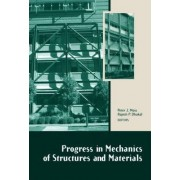 Progress in Mechanics of Structures and Materials by Peter J. Moss