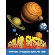 Solar System Activity and Coloring Book for Kids by Speedy Publishing LLC