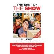 Best of the Show by Bill Scheft