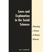 Laws and Explanation in the Social Sciences by Lee C. McIntyre