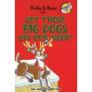 Get Those Big Dogs Off Our Roof by Sam Johnston