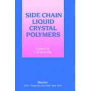 Side Chain Liquid Crystal Polymers by C.B. McArdle