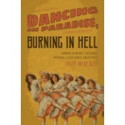 Dancing in Paradise, Burning in Hell: Women in Maine's Historic Working Class Dance Industry