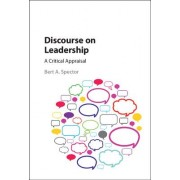 Discourse on Leadership: A Critical Appraisal