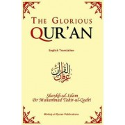 The Glorious Qur'an by Dr. Muhammad Tahir-ul-Qadri