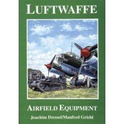 Luftwaffe Airfield Equipment by Joachim Dressel