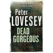 Dead Gorgeous by Peter Lovesey