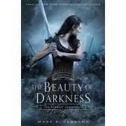 The Beauty of Darkness by Mary E Pearson
