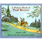 A Picture Book of Paul Revere by David A Adler