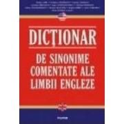 Dictionar de sinonime comentate ale limbii engleze - Rodica Albu Svetlana Angheloni Carmen Ciobanu
