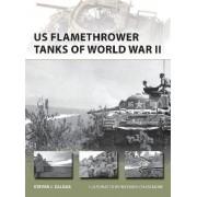 US Flamethrower Tanks of World War II by Steven J. Zaloga