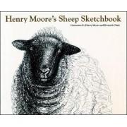 Henry Moore's Sheep Sketchbook by Henry Moore