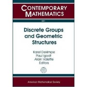 Discrete Groups and Geometric Structures by Karel Dekimpe