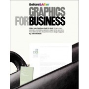 Before and After Graphics for Business by John McWade