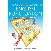 The Usborne Guide to English Punctuation: Internet Linked by Nicole Irving