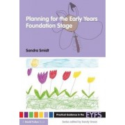 Planning for the Early Years Foundation Stage by Sandra Smidt