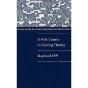 A First Course in Coding Theory by Raymond Hill