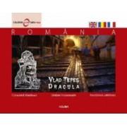 Romania - Vlad Tepes umbre incoronate - Calator prin tara mea