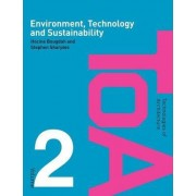 Environment, Technology and Sustainability by Stephen Sharples