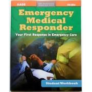 Emergency Medical Responder, Student Workbook by American Academy of Orthopaedic Surgeons (Aaos)