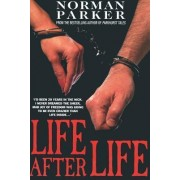 Life After Life by Norman Parker