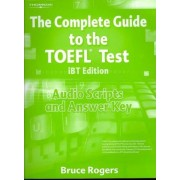 Complete Guide to TOEFL Audio Scripts with Answer Key by Bruce Rogers