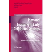 Play and Learning in Early Childhood Settings by Ingrid Pramling Samuelsson