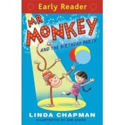 Mr Monkey and the Birthday Party by Linda Chapman