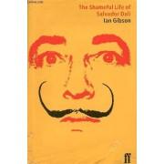 The Shameful Life Of Salvador Dali