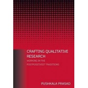 Crafting Qualitative Research by Pushkala Prasad