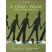 A Child's World by Diane E. Papalia