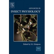 Advances in Insect Physiology: Vol. 31 by Stephen Simpson