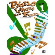Piano Lessons Are Fun, Bk 1 by David Hirschberg