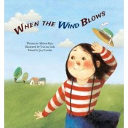 When the Wind Blows: Wind