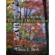 Exploring Lifespan Development by Laura E. Berk