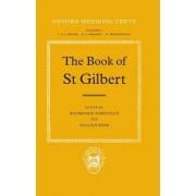 The Book of St. Gilbert by Saint Gilbert of Sempringham