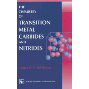 The Chemistry of Transition Metal Carbides and Nitrides by S. Ted Oyama