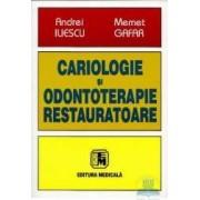 Cariologie si odontoterapie restauratoare - Andrei Iliescu Memet Gafar