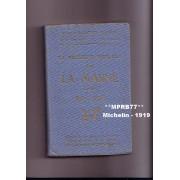 Guides Illustrés Michelin Des Champs De Bataille 1914-1918. La Deuxième Bataille De La Marne