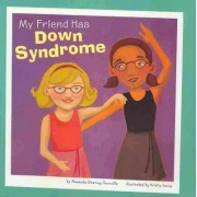 My Friend Has Downs Syndrome by Amanda Doering Tourville
