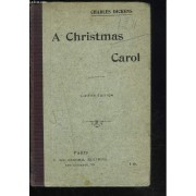 A Christmas Carol. In Prose, Being A Ghost Story For Christmas.